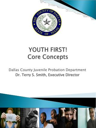 YOUTH FIRST!  Core Concepts