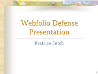 Webfolio Defense Presentation