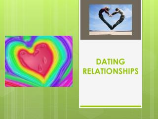 DATING RELATIONSHIPS