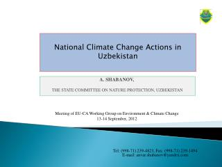 A. SHABANOV, THE STATE COMMITTEE ON NATURE PROTECTION, UZBEKISTAN