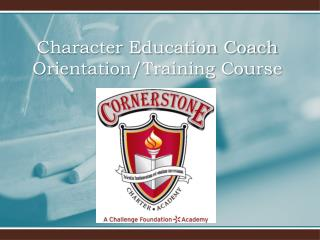 Character Education Coach  Orientation/Training Course