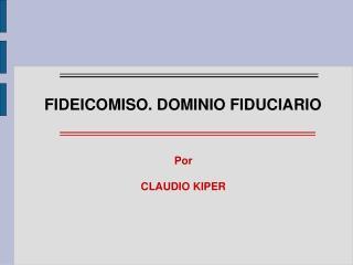 Por CLAUDIO KIPER