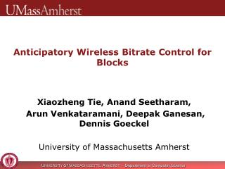 A nticipatory Wireless  Bitrate  Control for Blocks