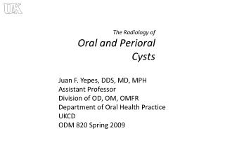 The Radiology of Oral and Perioral Cysts