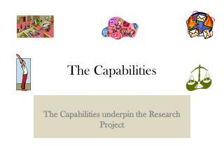 The Capabilities