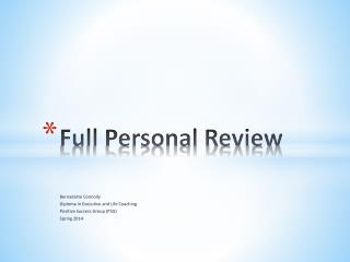 Full Personal Review