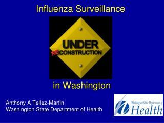 Influenza Surveillance  in Washington