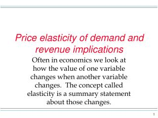 Price elasticity of  demand and revenue implications