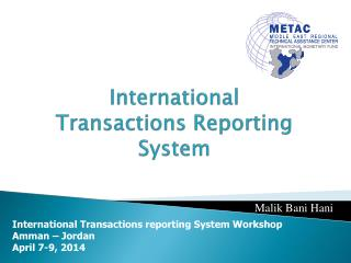 International Transactions Reporting System