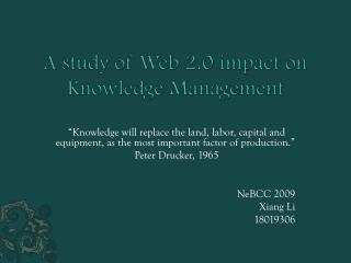 A study of Web 2.0 impact on Knowledge Management