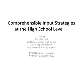 Comprehensible Input Strategies at the High School Level