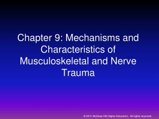 Chapter 9: Mechanisms and Characteristics of Musculoskeletal and Nerve Trauma