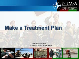 Make a Treatment Plan