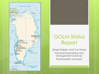 GOLM Status Report