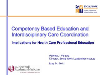 Competency Based Education and Interdisciplinary Care Coordination