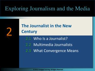 The Journalist in the New Century