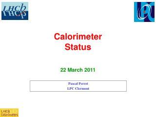 Calorimeter Status