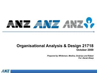 Organisational Analysis & Design 21718 October 2009
