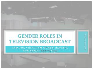 GENDER ROLES IN TELEVISION BROADCAST