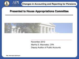 Presented to  House Appropriations Committee