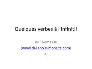 Quelques verbes à l'infinitif