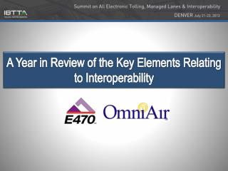 A Year in Review of the Key Elements Relating to Interoperability