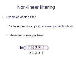 Non-linear filtering