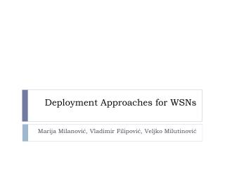 Deployment Approaches for WSNs