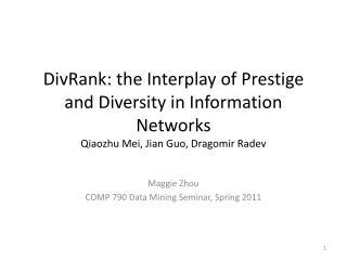 Maggie Zhou COMP 790 Data Mining Seminar, Spring 2011