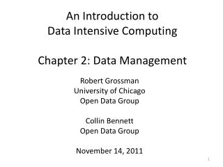 An Introduction to  Data Intensive  Computing Chapter 2: Data Management