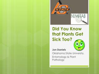 Did  You Know  that Plants Get Sick Too?