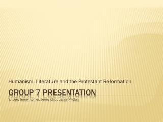 Group 7  Presentation YJ Lee, Jenny Kohler, Jenny  Choi , Jenny  Mytton