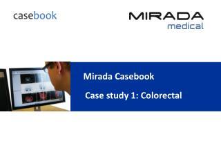 Mirada Casebook