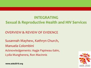 INTEGRATING  Sexual & Reproductive Health and HIV Services