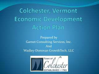 Colchester, Vermont Economic Development Action Plan