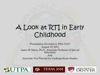 A Look at RTI in Early  Childhood