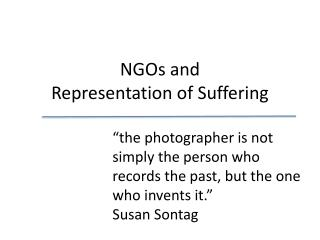 NGOs and  Representation of Suffering