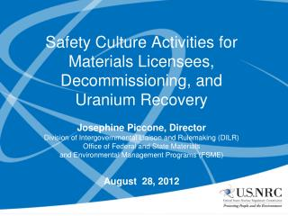 Safety Culture Activities for Materials Licensees, Decommissioning, and Uranium Recovery