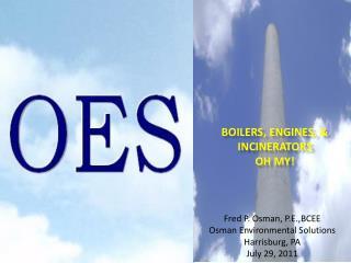 Boilers, Engines, & Incinerators Oh  My!