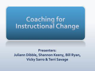 Coaching for Instructional Change