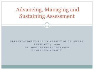 Advancing, Managing and Sustaining Assessment