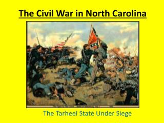 The Civil War in North Carolina