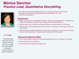 M ónica  Sánchez Practice Lead,  Quantitative Storytelling