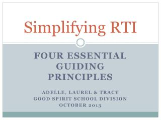 Simplifying RTI