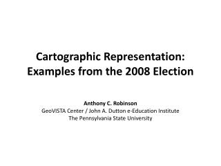 Cartographic Representation: Examples from the 2008 Election