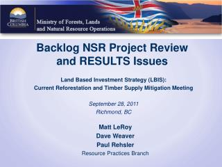 Backlog NSR Project Review and RESULTS Issues