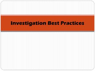 Investigation Best Practices