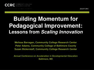 Building Momentum for Pedagogical Improvement:   Lessons from  Scaling Innovation