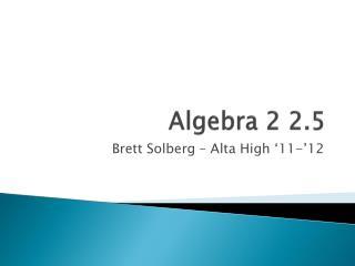 Algebra 2 2.5