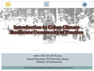 Introduction  to Urban  Climate Resilience Community  of  Practice